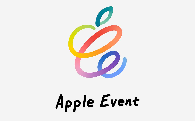 一图看懂 2021 苹果春季发布会