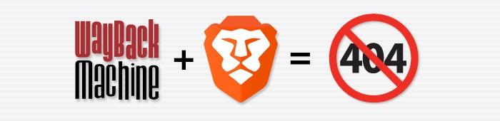"""Brave浏览器原生集成""""网站时光机""""服务,404也可以访问"""