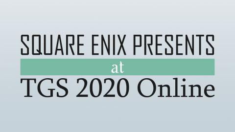 Square Enix上线TGS 2020 Online特设网站